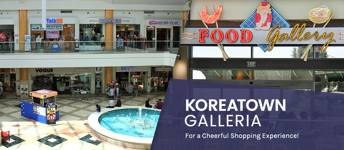 WELCOME TO KOREATOWN GALLERIA